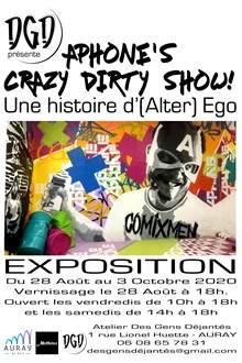Vernissage - Exposition - Aphöne's Crazy Dirty Show
